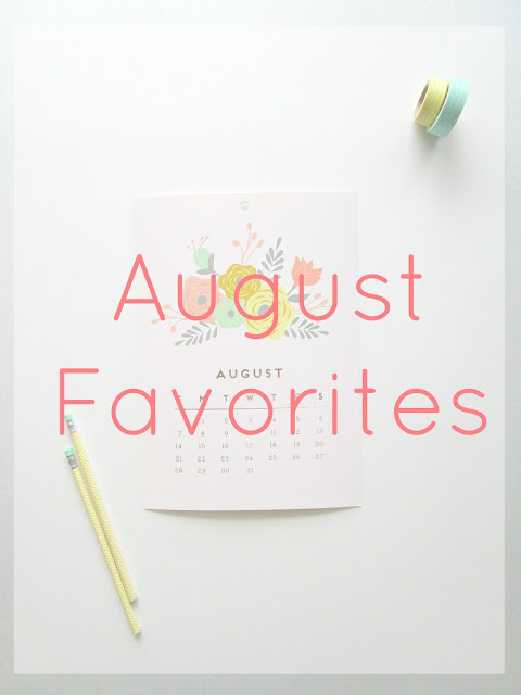 August Favorites Courtney's Little Things