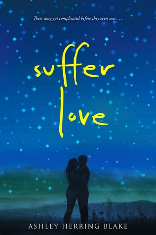 #Review ~ Suffer Love by Ashley Herring Blake | Anatea's Bookshelf