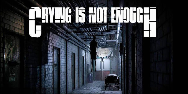Crying is not Enough PC Game Download
