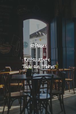#Places - Restaurante Tudo aos Molhos em São João da Madeira