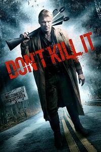 Watch Don't Kill It Online Free in HD