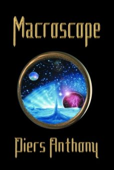 Cover image of novel Macroscope by Piers Anthony
