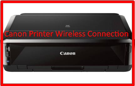 Canon Printer Wireless Connection