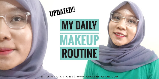 Blog by Tami Oktari: [MAKEUP OF THE DAY] My Daily Makeup Routine (Updated!!)