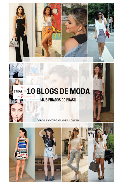 Top 10 - Os Blogs de Moda Feminina mais Pinados do Brasil