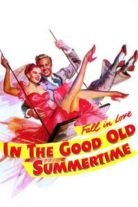 Watch In the Good Old Summertime Online Free in HD