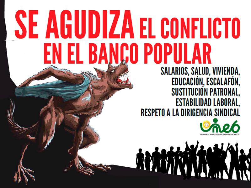 Se agudiza el conflicto en el Banco Popular