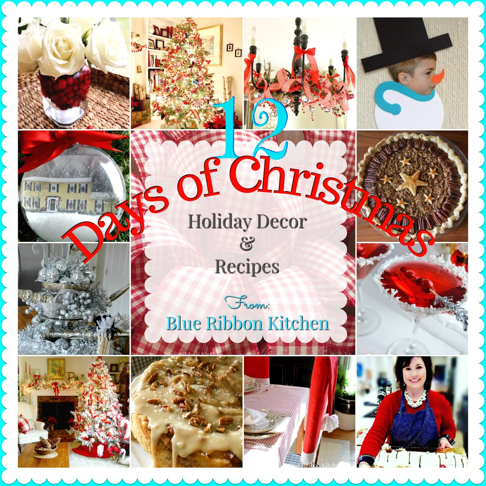 Blue Ribbon Kitchen 12 Days Of Christmas With Blue Ribbon