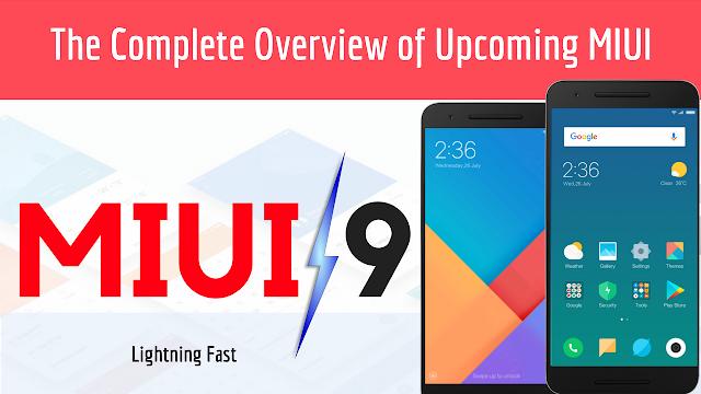 MIUI 9 Beta Overview