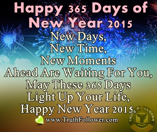 1 Year 12 Months 52 Weeks 365 Days Quotes: Happy 365 Days Of New Year 2015