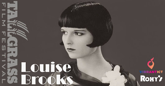 Louise Brooks, An Evening of Celebration and Art