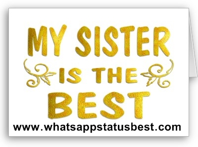 Short Sister Status For Whatsapp And Facebook Sister Quotes