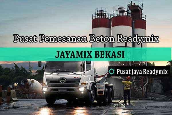 Harga Beton Jayamix Cibarusah 2019