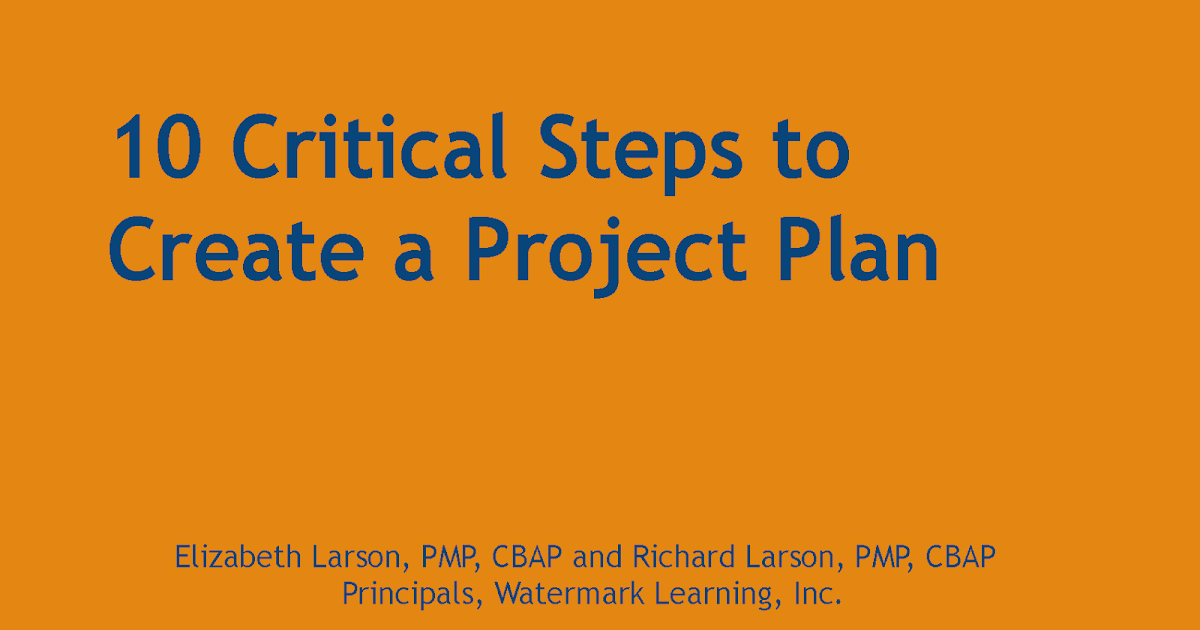 10 Critical Steps to Create a Project Plan - ENGINEERING MANAGEMENT