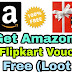 Earn Free Flipkart, Amazon, Paytm Cash Vouchers and More