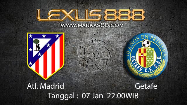 PREDIKSI BOLA ~ PREDIKSI TARUHAN BOLA ATL. MADRID VS GETAFE 07 JANUARI 2018 (Spanish La Liga)