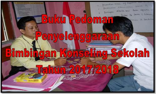 Buku Pedoman Penyelenggaraan Bimbingan Konseling Sekolah SMP SMA SMK Terbaru