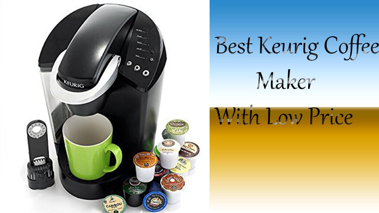 Keurig K55 Single Serve Programmable K Cup Pod Coffee Maker Best