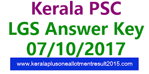 LGS ANSWERKEY 7-10-2017 | KERALA PSC LAST GRADE SERVANTS ANSWER KEY