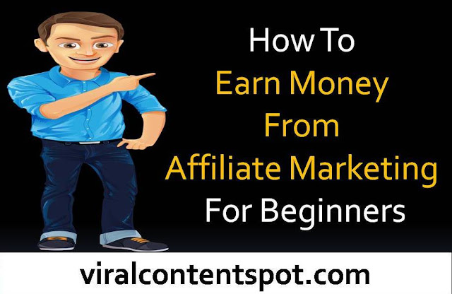 How To Earn Money From Affiliate Marketing For Beginners