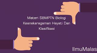 Materi SBMPTN Biologi Keanekaragaman Hayati Dan Klasifikasi