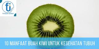 Manfaat buah kiwi bagi kesehatan tubuh