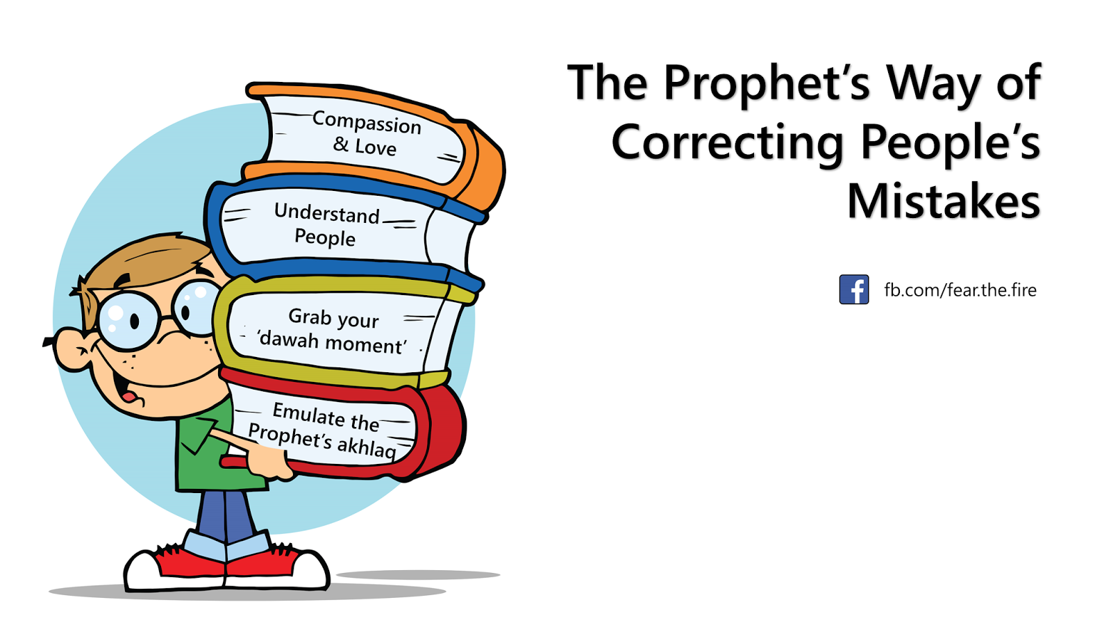 Prophet Muhammad's (pbuh) way of correcting people's mistakes