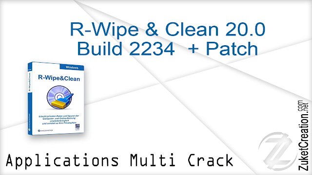 R-Wipe & Clean 20.0 Build 2234 + Patch  |  18.4 MB