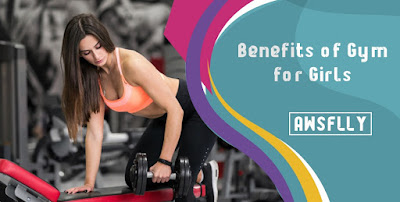 Benefits of Gym for Girls