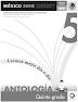 Antología de lecturas - Leemos mejor día a día. Quinto grado