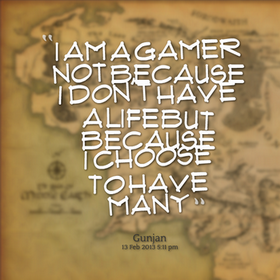 games quotes pictures i am gamer