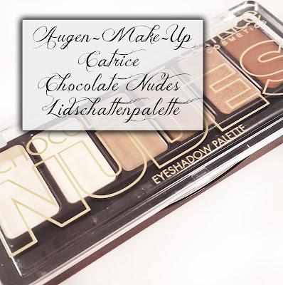 Catrice Chocolate Nudes Lidschattenpalette