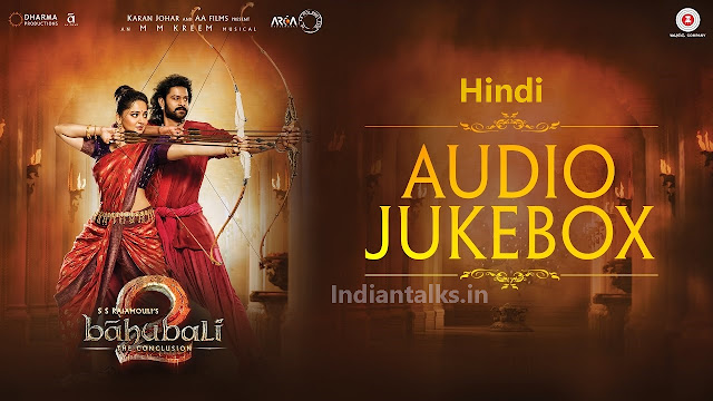 Baahubali 2 Hindi Full Movie Audio Jukebox Songs