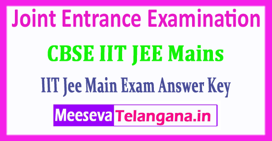 JEE Main Central Board Joint Entrance Examination JEE Main Answer Key 2018