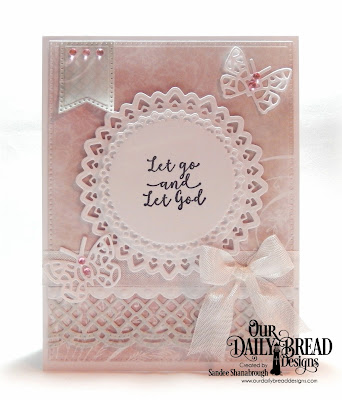 Our Daily Bread Designs Stamp Set: God Quotes 2, Paper Collection: Shabby Rose, Custom Dies:  Filigree Circles, Large Banners, Bitty Butterflies, Bitty Borders, Beautiful Borders, Pierced Rectangles