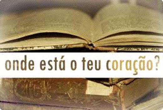 Resultado de imagem para ONDE ESTÁ O TEU TESOURO