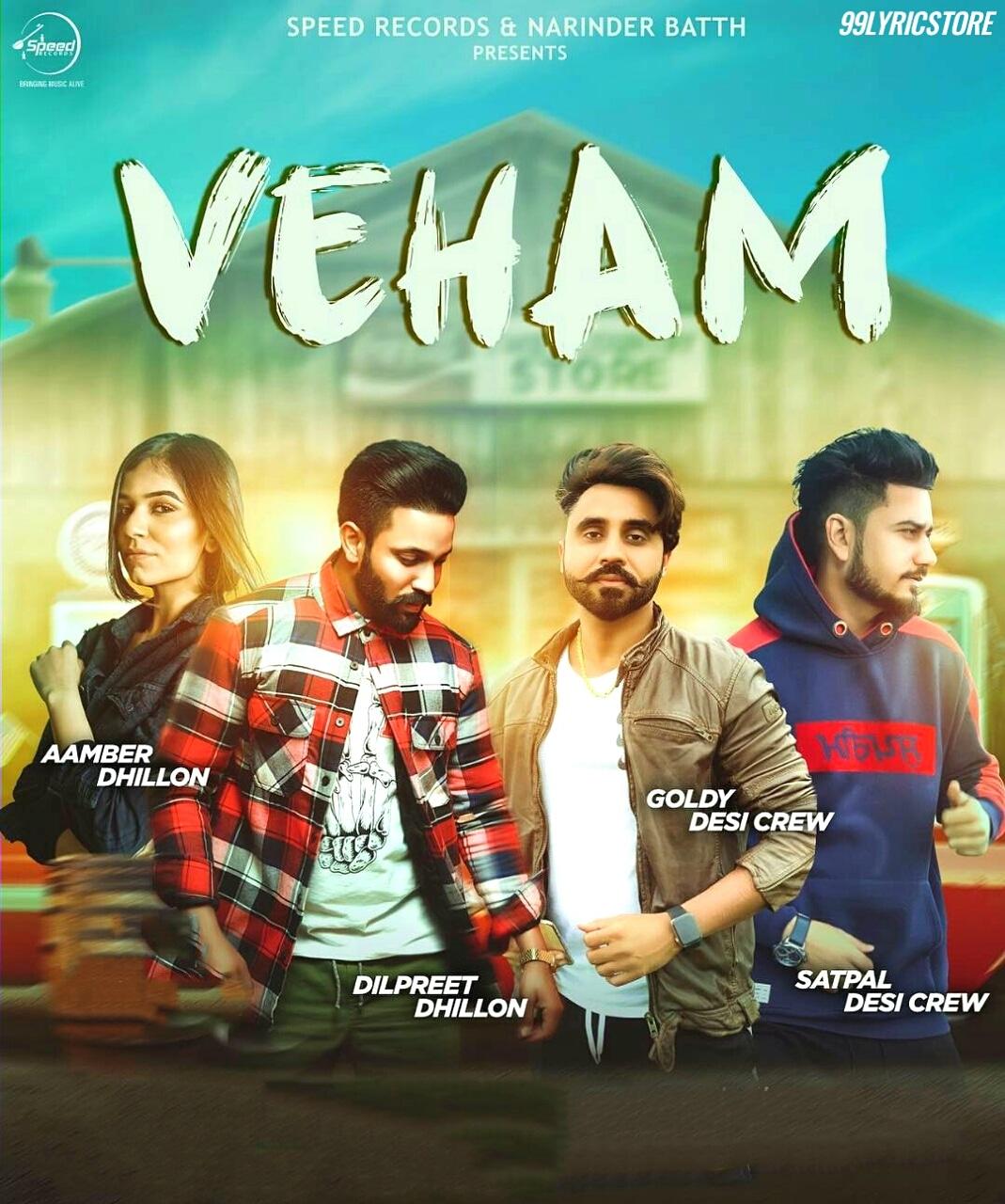 Veham Lyrics Sung by Dilpreet Dhillon