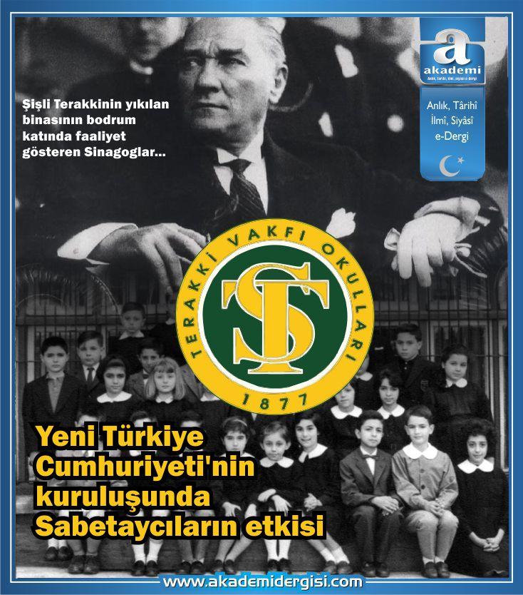 Yeni Türkiye Cumhuriyeti'nin kuruluşunda Sabetaycıların etkisi