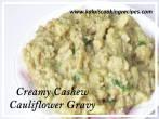 creamy cashew cauliflower gravy