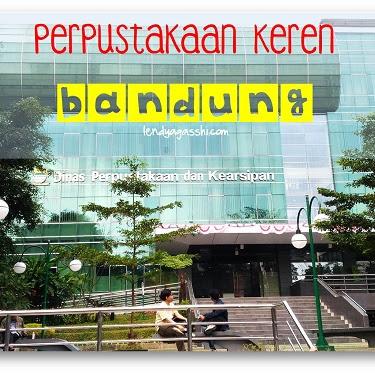 Perpustakaan Keren Di Kota Bandung