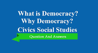 NCERT Solutions Class 9th Civics: Chp 2 What is Democracy Why Democracy