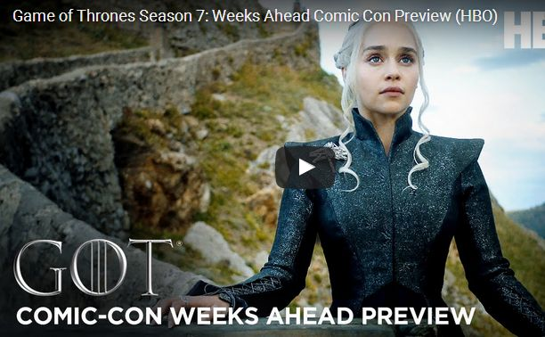 'Game of Thrones' New Season 7 Trailer Be The First To Watch