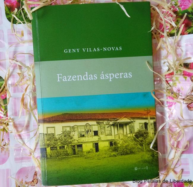Resenha, livro, Fazendas-asperas, Geny-Villas-Novas, blog-literario-petalas-de-liberdade
