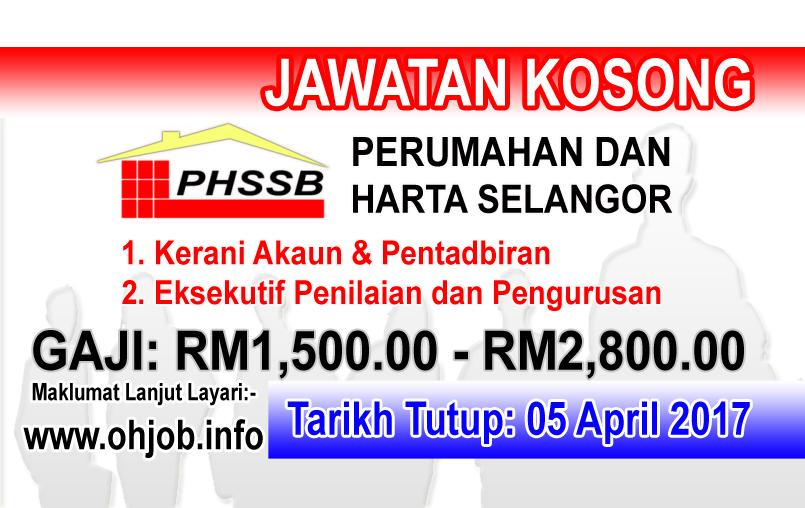 Jawatan Kerja Kosong PHSSB - Perumahan dan Hartanah Selangor logo www.ohjob.info april 2017