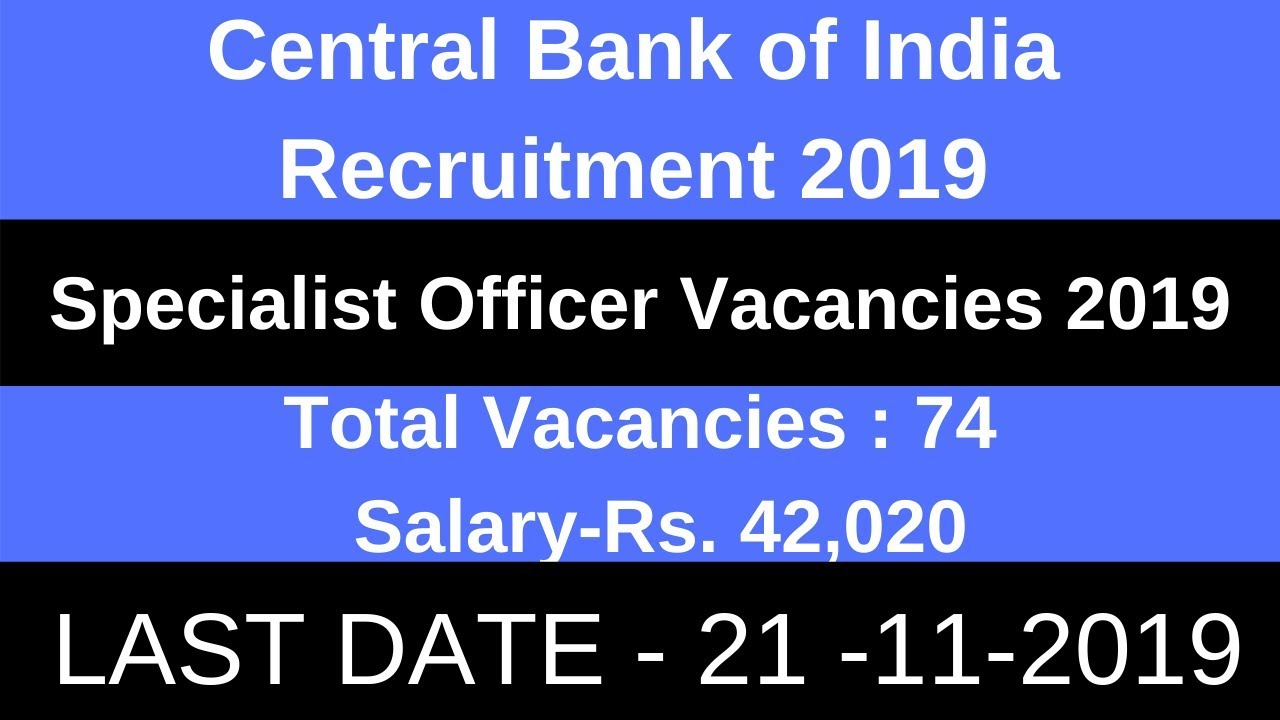Central Bank of India Recruitment for 74 SO Posts 2019