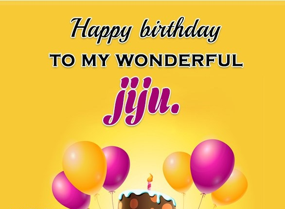 Birthday Wishes For Jiju To Wish Him On This Is Coming And Goes Every Year Here Are Providing The Best Collection Of Happy