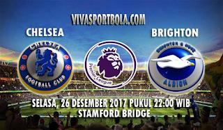 Prediksi Chelsea vs Brighton Hove Albion 26 Desember 2017