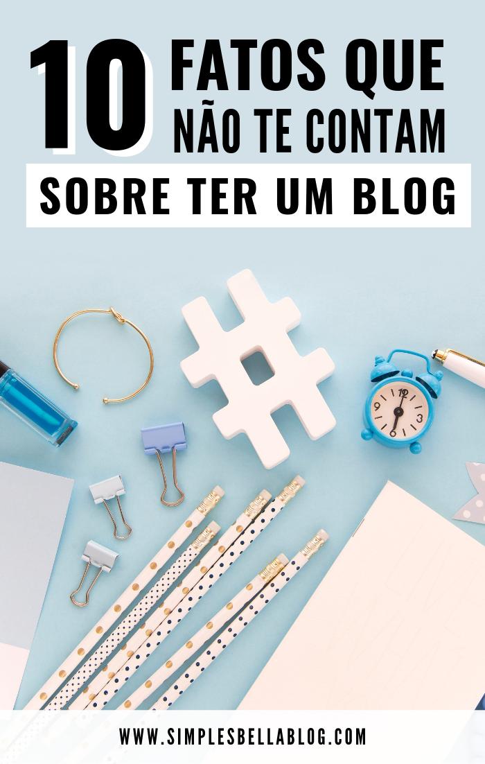 10 fatos que não te contam sobre ter um blog