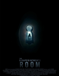 The Disappointments Room | Bmovies