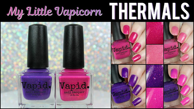 Vapid Lacquer My Little Vapicorn Collection | Part Two: Thermals